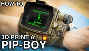 How to 3D print a PipBoy!
